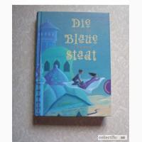 Irmgard Lindner Die Blaue Stadt