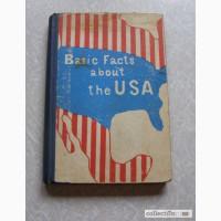 Basic facts about the USA (раритет), Кафедра английского языка (ред. Г.Д. Томахин)